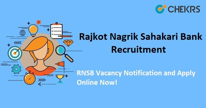 Rajkot Nagrik Sahakari Bank Recruitment 2021