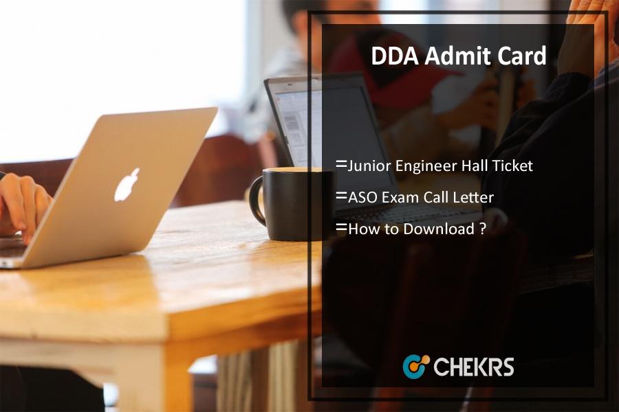 DDA Admit Card- Download ASO Junior Engineer Hall Ticket
