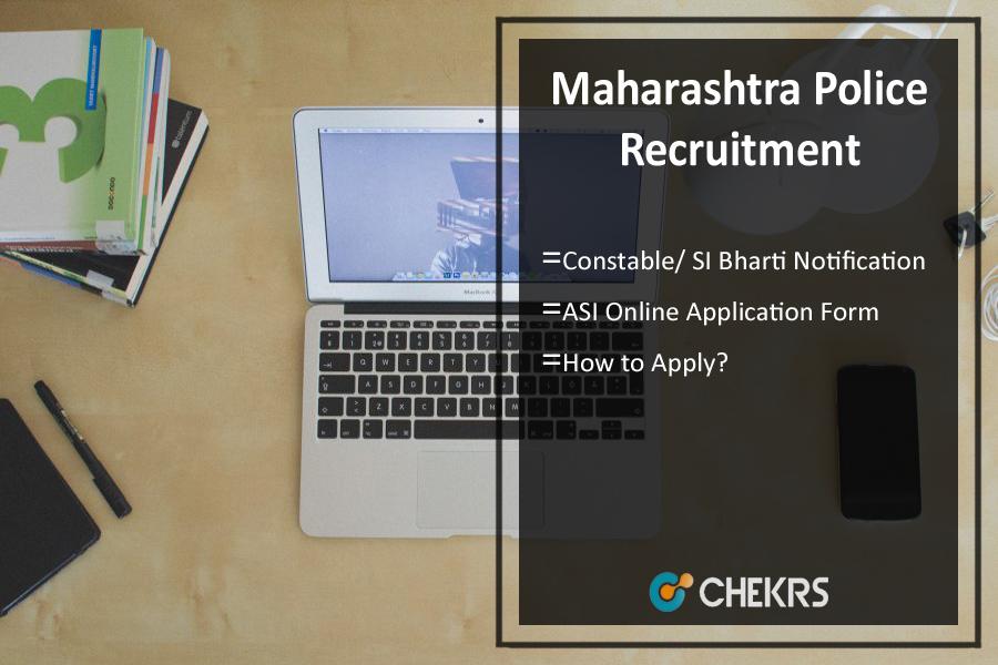 Maharashtra Police Recruitment- Constable/ SI Bharti Notification