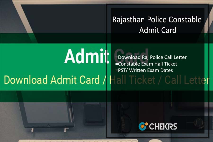 Rajasthan Police Constable Admit Card- Download Raj Police Call Letter
