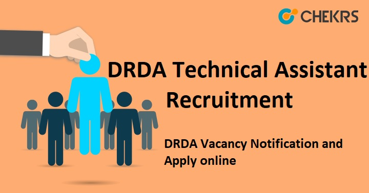 DRDA Technical Assistant Recruitment