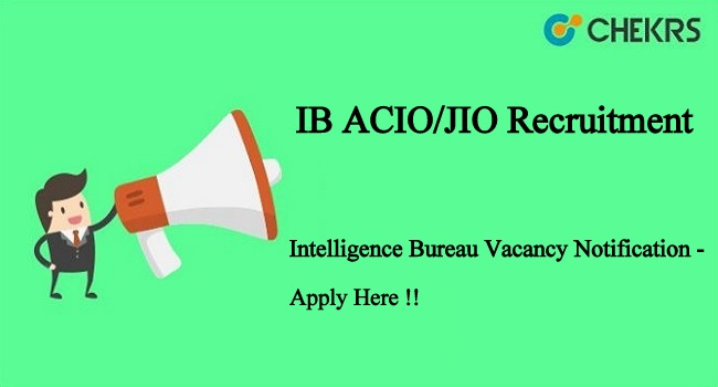 IB ACIO/JIO Recruitment 2021