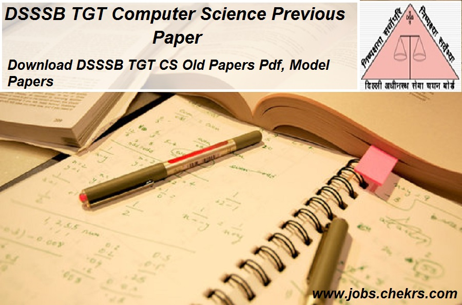DSSSB TGT Computer Science Previous Year Papers Pdf Download- 21st May Exam Sample Paper