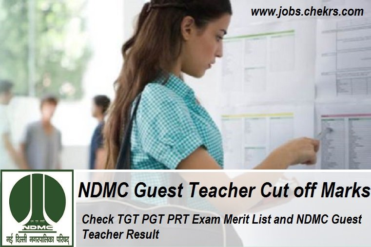 NDMC Guest Teacher Cut off Marks, Merit list, Result Notice