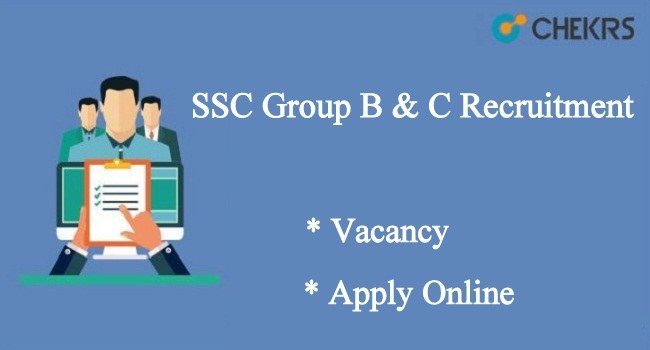 SSC Group B & C Recruitment
