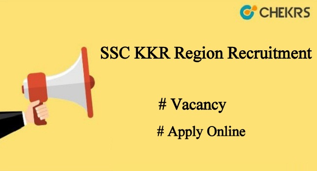 SSC KKR Region Recruitment