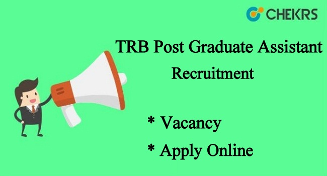 TRB Post Graduate Assistant Recruitment 2021