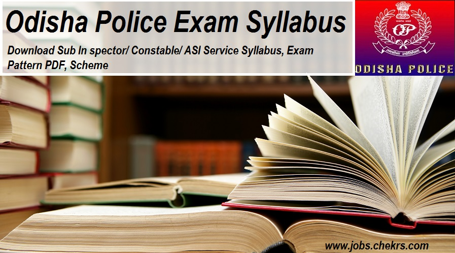Odisha Police Syllabus pdf, Download Constable, SI Exam Pattern, Scheme