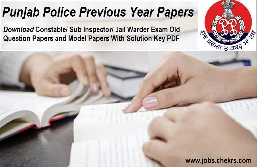 Punjab Police Previous Year Question Paper/ Model Paper with Solution Key- Constable, SI