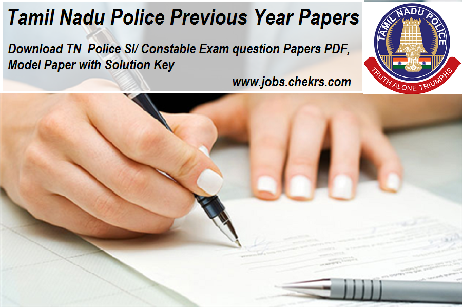 Tamil Nadu Police Previous Year Question Papers- SI/ Constable Exam Model Paper Pdf