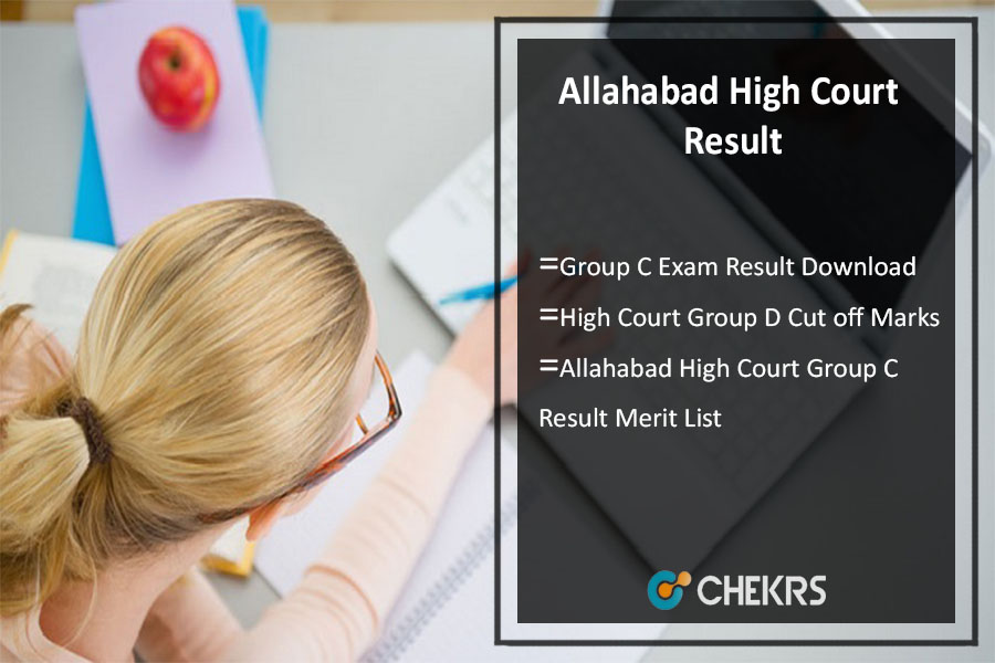 Allahabad High Court Group C D Result 2021
