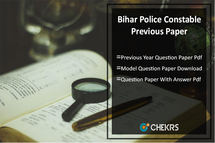 Bihar Police Previous Year Question Paper (Hindi Pdf)- Sample/ Model Papers Download