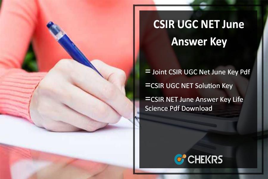 CSIR UGC NET June Answer Key- Download Pdf उत्तर कुंजी @csirhrdg.res.in