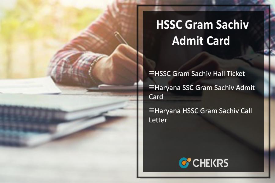 HSSC Gram Sachiv Admit Card- Download ग्राम साचिव प्रवेश पत्र @hssc.gov.in