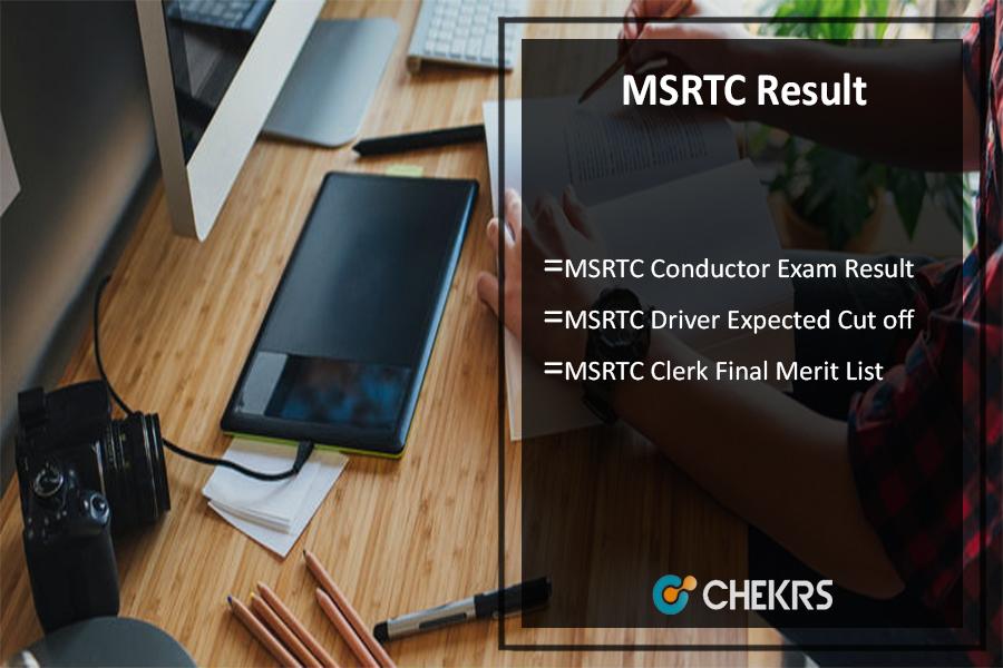 MSRTC Result- महाराष्ट्र Driver/ Conductor/ Clerk Cut Off, Merit List