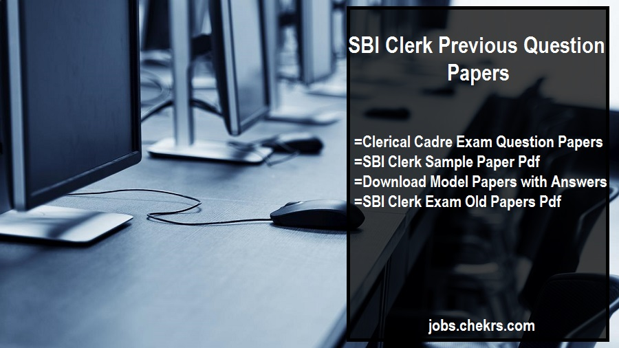 SBI Clerk Previous Year Question Paper pdf- Download Sample/ Model Question Paper