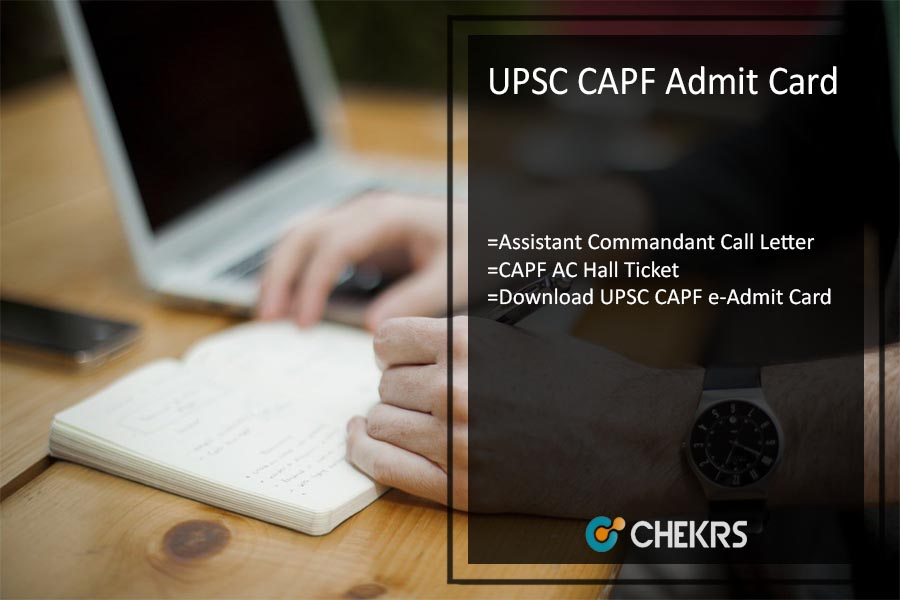 UPSC CAPF Admit Card- upsc.gov.in Assistant Commandant Call Letter (Released)