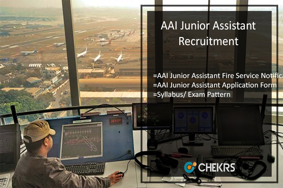 AAI Junior Assistant Recruitment- Fire Service Exam Date, Syllabus, Pattern