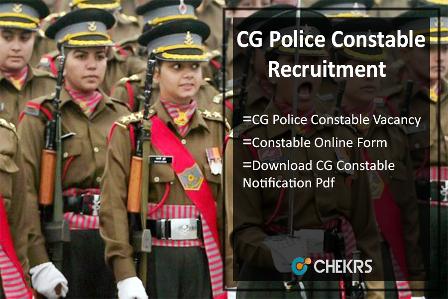 CG Police Constable Recruitment 2021