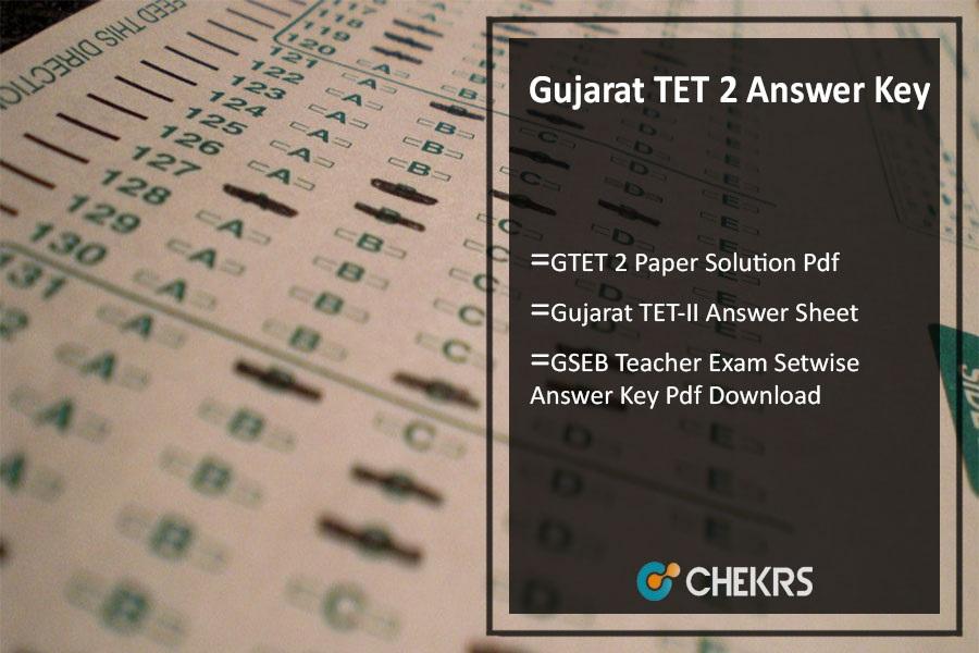 Gujarat TET 2 Answer Key 2021