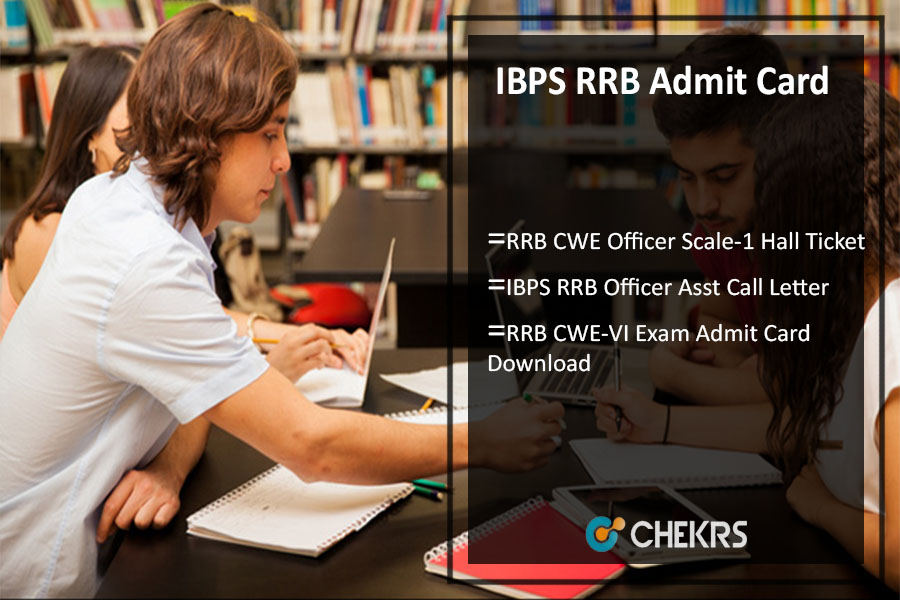 IBPS RRB Admit Card- CWE 6 Call Letter, Hall Ticket Download