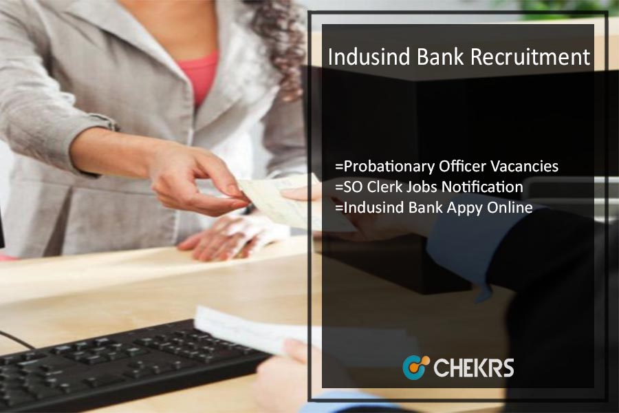 Indusind Bank Recruitment- PO, SO, Clerk Latest Job Vacancy