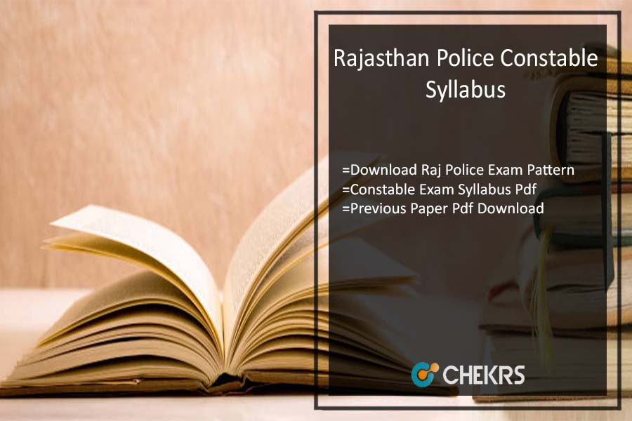 Rajasthan Police Constable Syllabus- Download Raj Police Exam Pattern