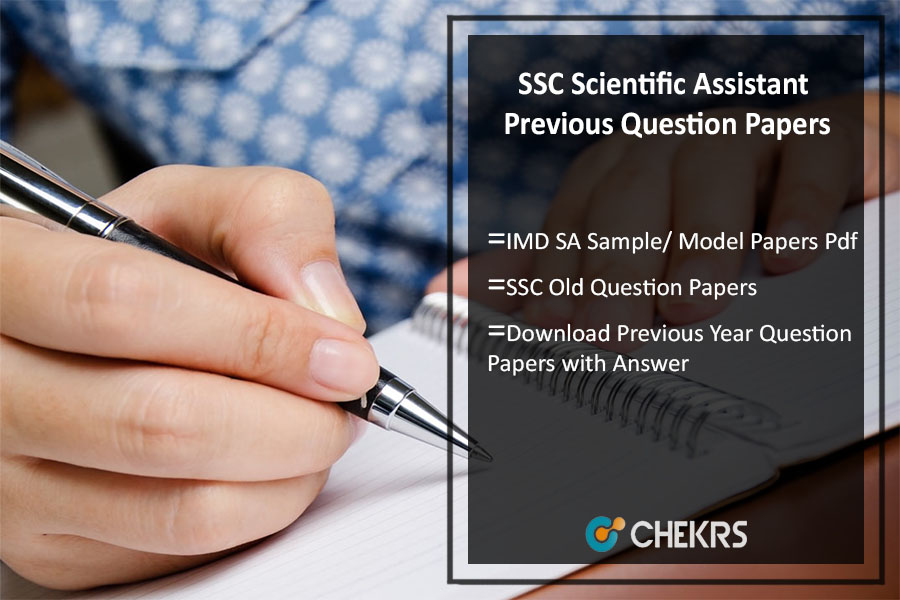 SSC Scientific Assistant Previous Question Papers- IMD SA Sample/ Model Papers Pdf