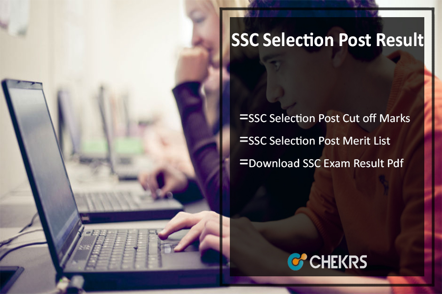 SSC Selection Post Result- Cut Off Marks, Merit @ssc.nic.in
