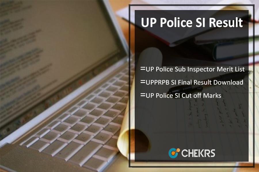 UP Police SI Result- UP Sub Inspector Merit List, परीक्षा परिणाम