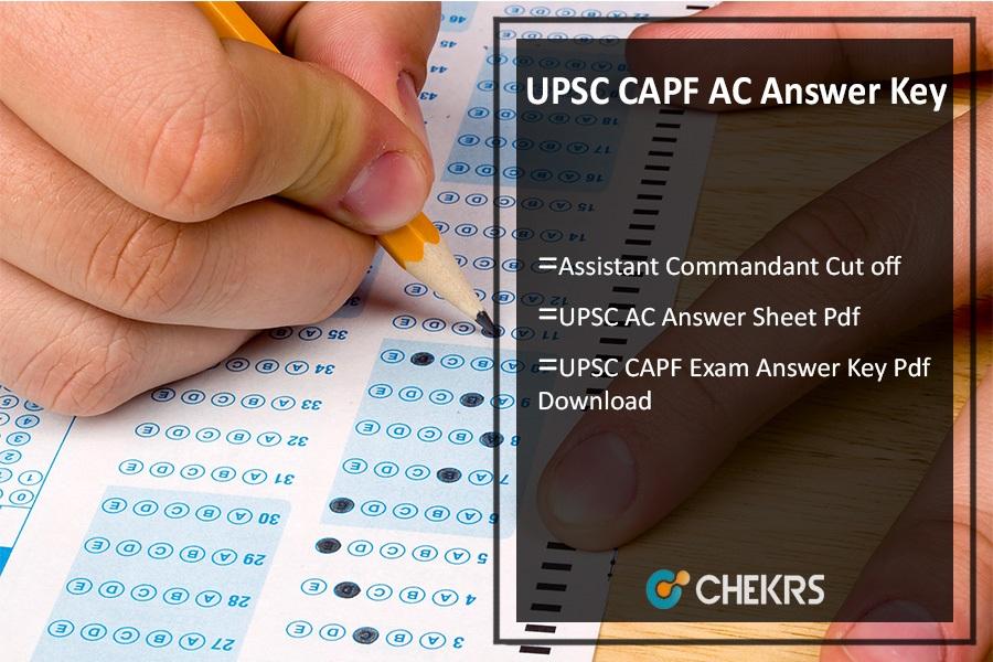 UPSC CAPF AC Answer Key Pdf- 23rd July Cut Off Assistant Commandant
