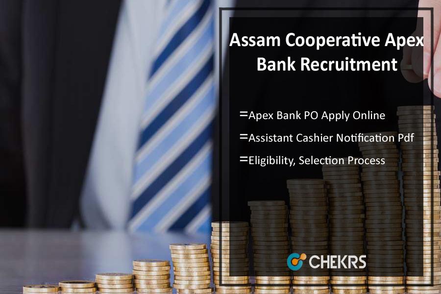 Assam Cooperative Apex Bank Recruitment 2021