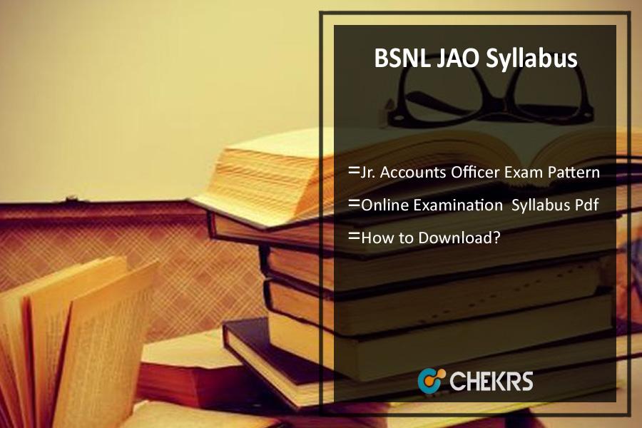 BSNL JAO Syllabus- Junior Accounts Officer Exam Pattern Download