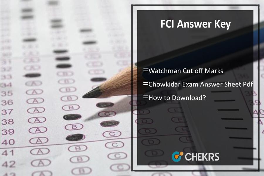 FCI Answer Key- Watchman चौकीदार Cut off Marks, Paper Sheet