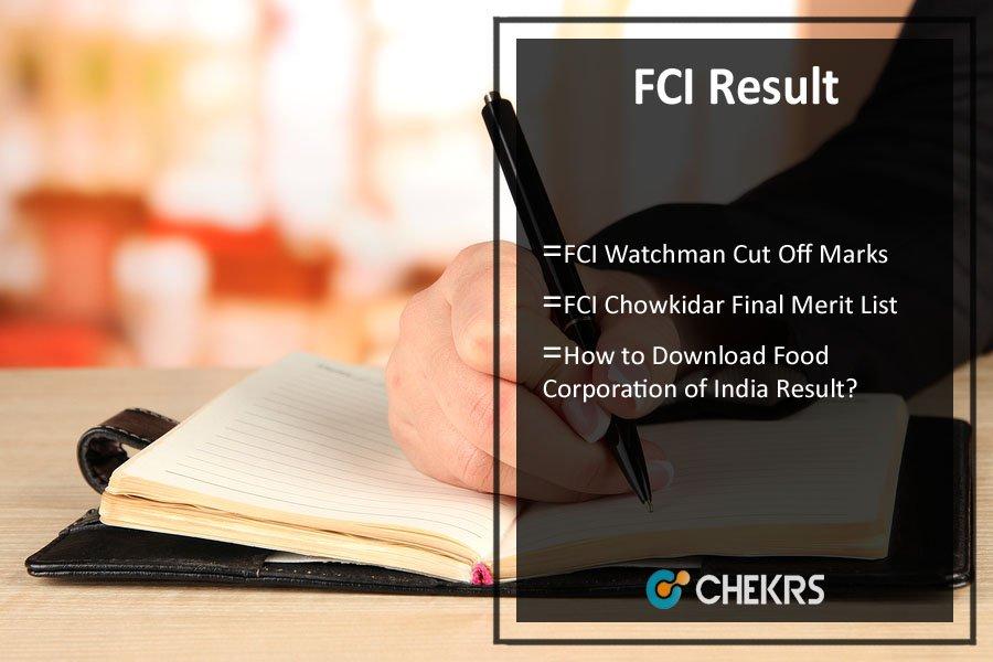 FCI Result- Watchman Cut Off Marks, Merit List @ fci.gov.in