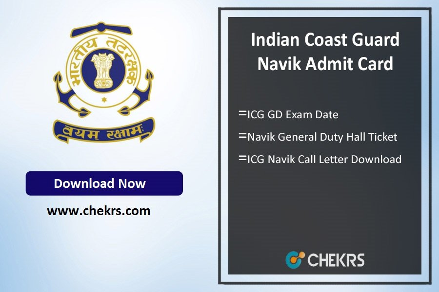 Indian Coast Guard Navik Admit Card- ICG GD Exam Date