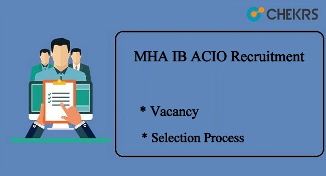 MHA IB ACIO Recruitment