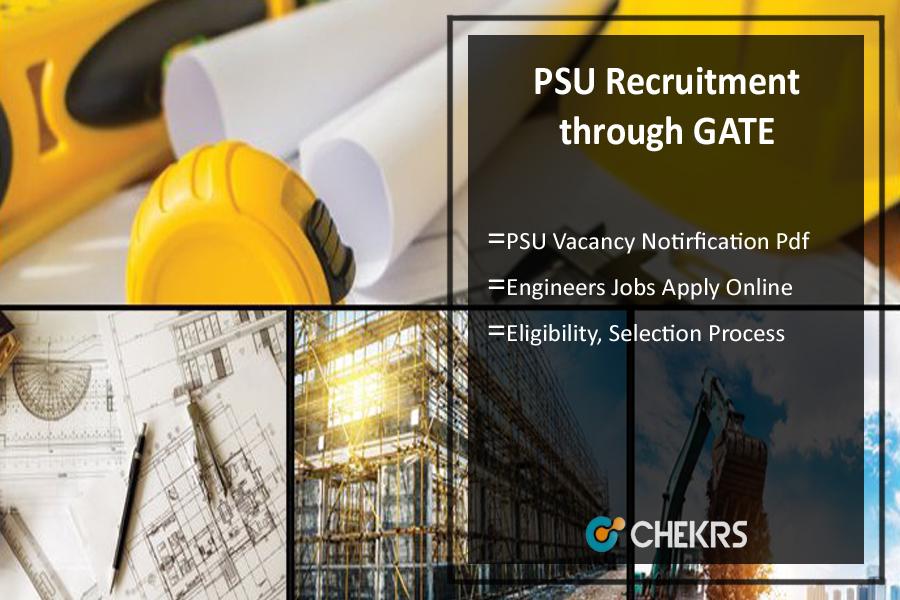 PSU Recruitment through GATE- Engineers Jobs Notification