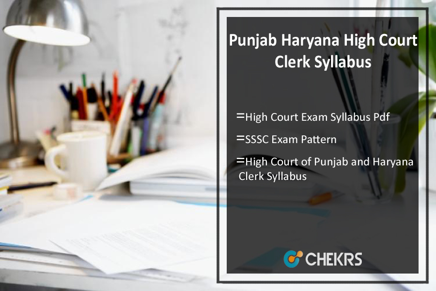 Punjab Haryana High Court Clerk Syllabus
