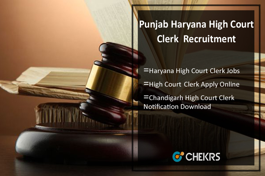 Punjab Haryana High Court Clerk Recruitment- Apply Online, 350 Vacancy