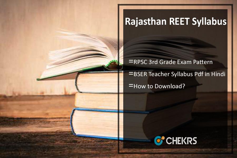 Rajasthan REET Syllabus, BSER 3 Grade Teacher Exam Pattern