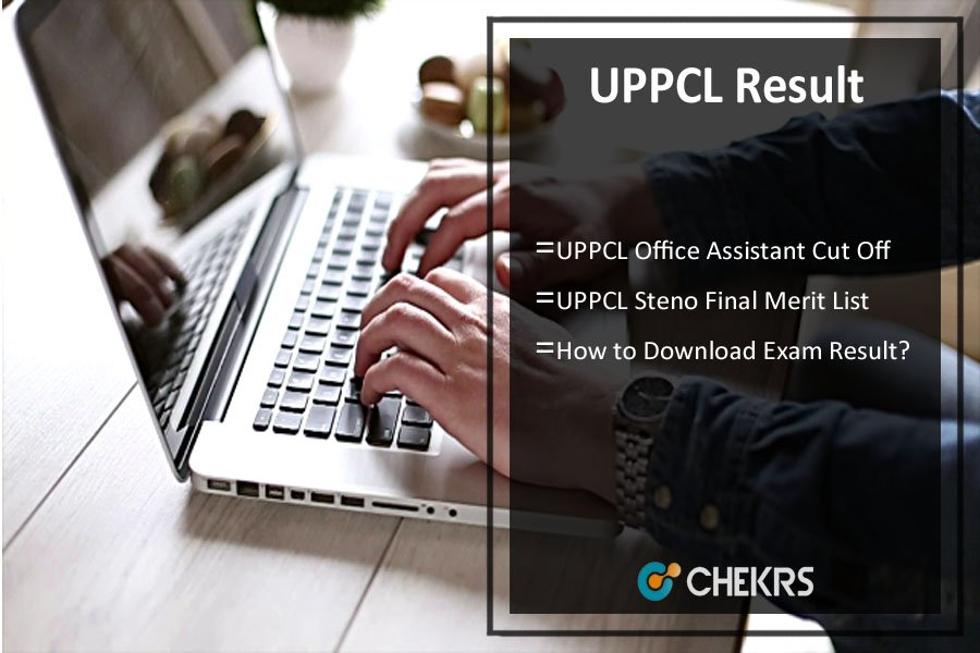 UPPCL Office Assistant/ Steno Result- Cut Off Marks, Merit List
