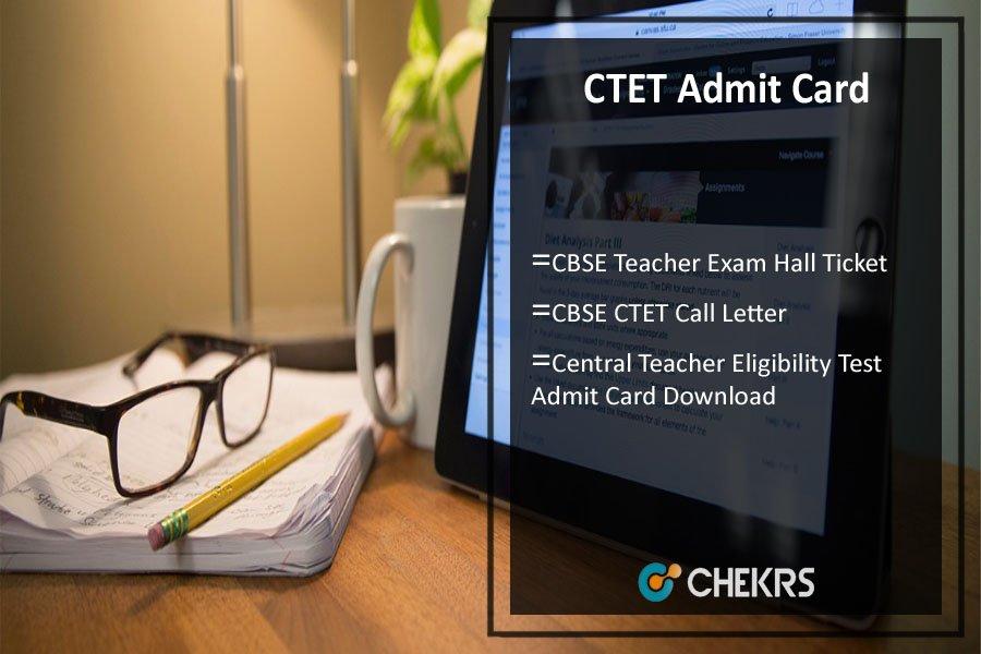 CTET Admit Card- CBSE Teacher Exam Hall Ticket Download