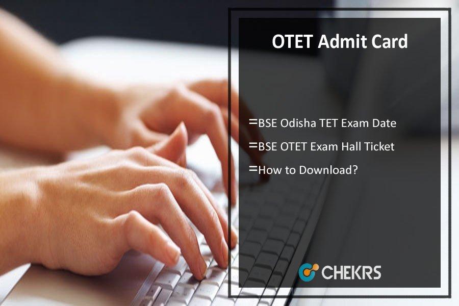OTET Admit Card- BSE Odisha TET Exam Date/ Schedule, Hall Ticket