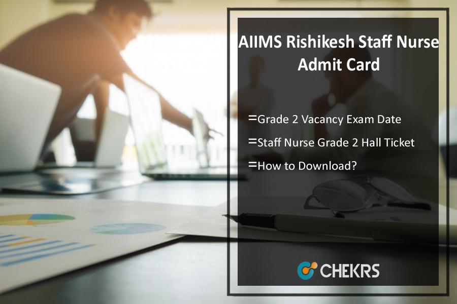 AIIMS Rishikesh Staff Nurse Admit Card 2021