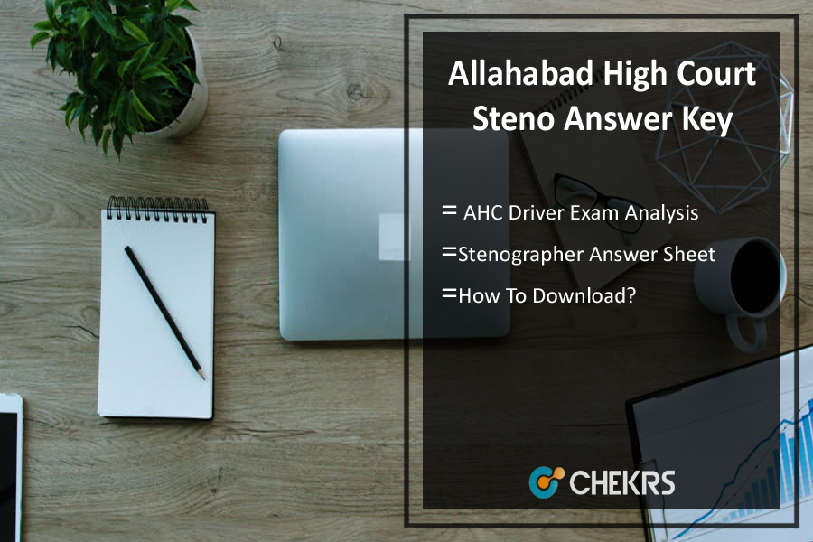 Allahabad High Court Steno Answer Key- Driver 8th Oct Exam Analysis