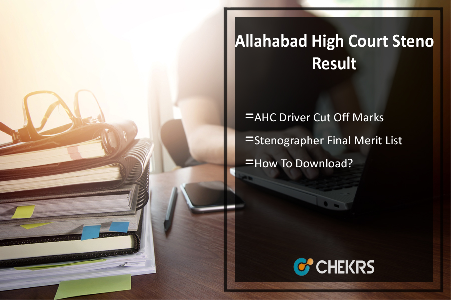 Allahabad High Court Stenographer Result- AHC Driver Cutoff, Merit