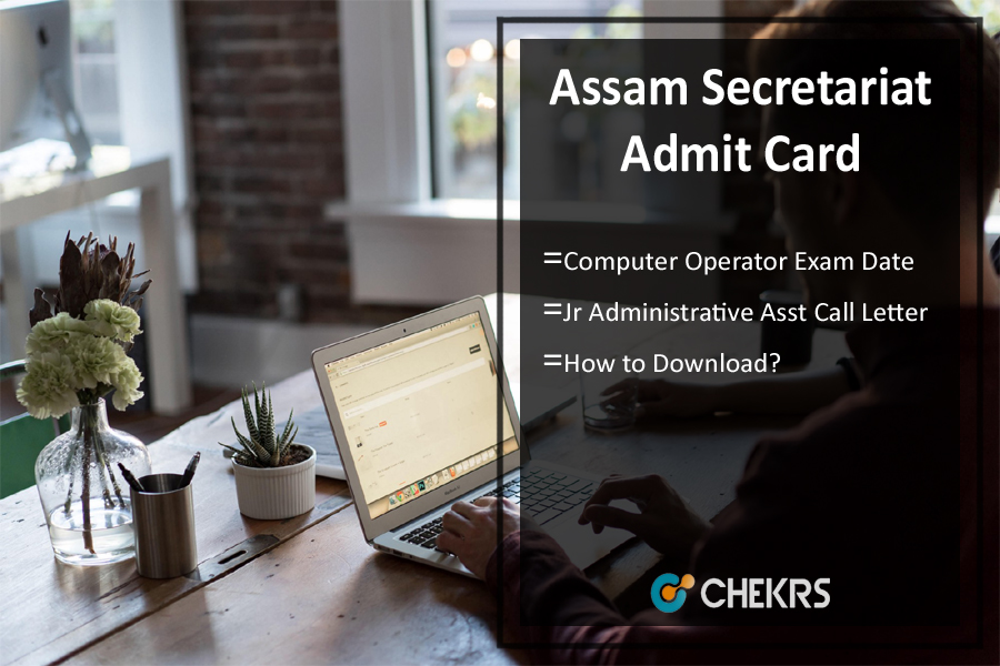 Assam Secretariat Computer Operator Admit Card 2021- JAA Exam Date