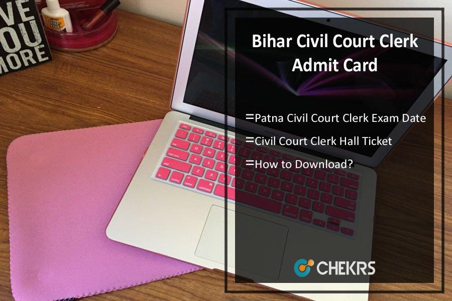 Bihar Civil Court Clerk Admit Card- Patna Mains Exam Date