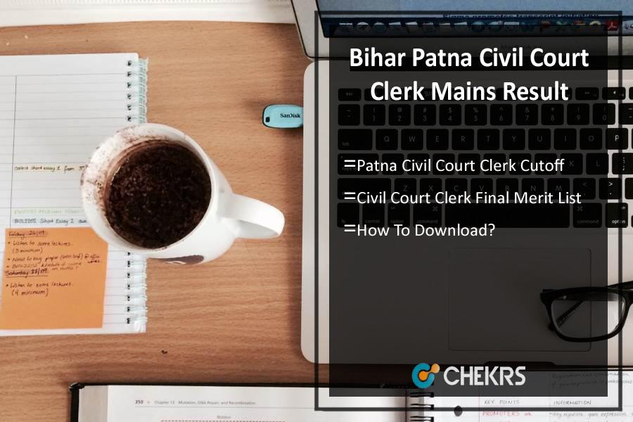 Bihar Patna Civil Court Clerk Mains Result 2020